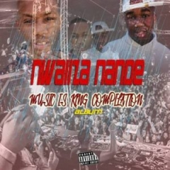 Music Is  King Compilation BY Nwaiiza Nande